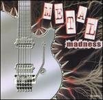 Metal Madness [Original Recording Remastered] [Audio Cd] Various Artists