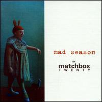 Mad Season [Special Package] - Matchbox Twenty