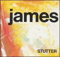 Stutter - James