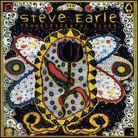 Transcendental Blues - Steve Earle