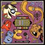 Mother Goose Rocks, Vol. 3