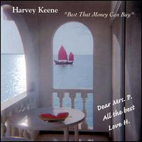 Best That Money Can Buy - Harvey Keene