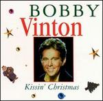 Kissin' Christmas: The Bobby Vinton Christmas Album