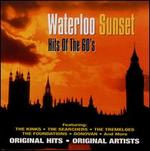 Hits of the 60's: Waterloo Sunset