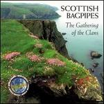 Scottish Bagpipes: Gathering
