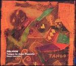 Oblivi�n: Music by Astor Piazzola & Joaquin Nin