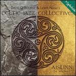 Celtic Jazz Collective: IsLinn (A Vision)