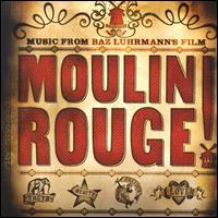 Moulin Rouge [Original Soundtrack] - Original Soundtrack