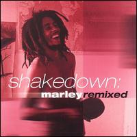 Shakedown: Marley Remixed - Bob Marley