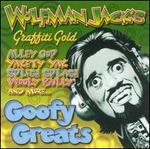 Wolfman Jack's: Goofy Greats