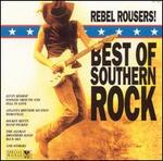 Rebel Rousers: Best Of Southern Rock