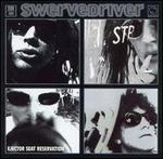Ejector Seat Reservation - Swervedriver