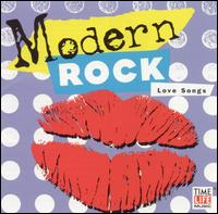 Modern Rock: Love Songs - Various Artists