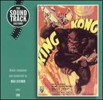 King Kong; She [Music from the Motion Pictures]