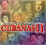 Voces Inolvidables Cubanas, Vol. 2