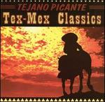 Tejano Picante: Tex Mex Classics