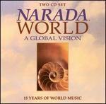 Narada World: A Global Vision