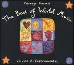 Putumayo Presents the Best of World, Vol. 2: Instrumental