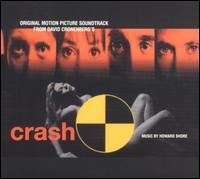 Crash [Original Motion Picture Soundtrack] - Howard Shore