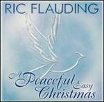 A Peaceful Easy Christmas