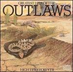 Greatest Hits of the Outlaws/High Tides Forever