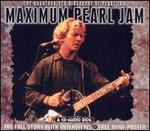 Maximum Pearl Jam