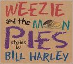 Weezie and the Moonpies