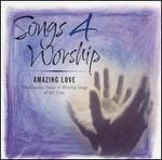 Songs 4 Worship: Amazing Love