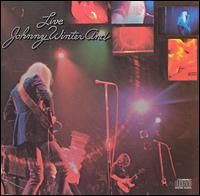 Live  - Johnny Winter And