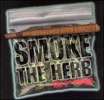 Smoke the Herb: The 2nd Pound