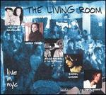 The Living Room: Live in NYC, Vol. 1
