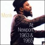 Monk at Newport 1963 and 1965