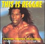 This Is Reggae: Crucial Tracks [1999]
