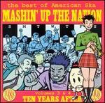 Mashin' Up the Nation: The Best of American Ska, Vols. 3 & 4