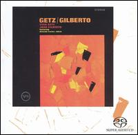Getz/Gilberto [Super Audio CD] - Stan Getz/Jo�o Gilberto