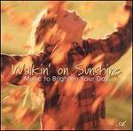 Walkin' on Sunshine
