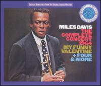 """The Complete Concert: 1964 (My Funny Valentine & """"Four More"""" - Miles Davis"""