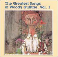 The Greatest Songs of Woody Guthrie - Various Artists