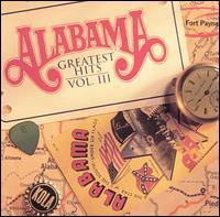 Greatest Hits, Vol. 3 - Alabama