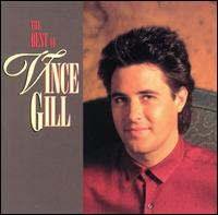 The Best of Vince Gill - Vince Gill