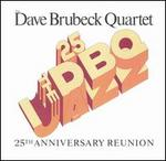 The Dave Brubeck Quartet Jazz, 25th Anniversary Reunion