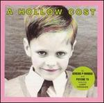 A Hollow Cost [Visionary]