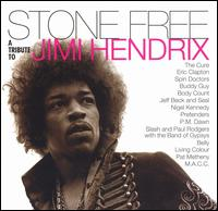Stone Free: A Tribute to Jimi Hendrix - Various Artists