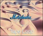Tape Loop [UK]