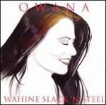 Wahine Slack N' Steel [Audio Cd] Salazar, Owana