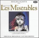 Highlights from Les Mis�rables [Original Broadway Cast Recording]
