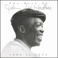 The Best of John Lee Hooker 1965 to 1974 - John Lee Hooker