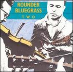 Rounder Bluegrass 2