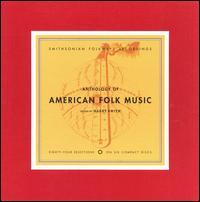 Anthology of American Folk Music, Vol. 1-3 - Various Artists