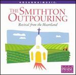 The Smithton Outpouring: Revival